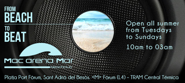 Mac Arena Mar Beach Club ° Verano 2014 °