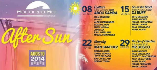 After Sun :: AGOSTO 2014 :: Mac Arena Mar :: Beach Club :: 15:00H-3:00H
