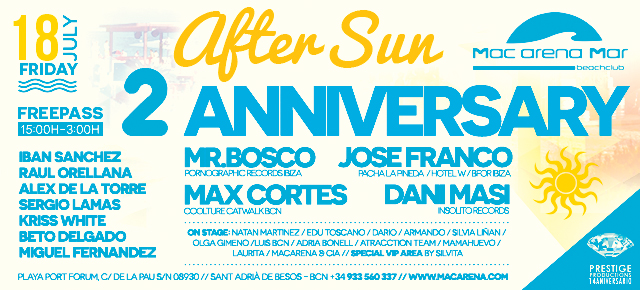 2nd Anniversary AfterSun Party :: 18th July 2014 :: Mac Arena Mar