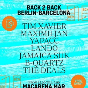 BACK 2 BACK BERLIN-BARCELONA :: AUGUST 3RD 2014 :: MAC ARENA MAR
