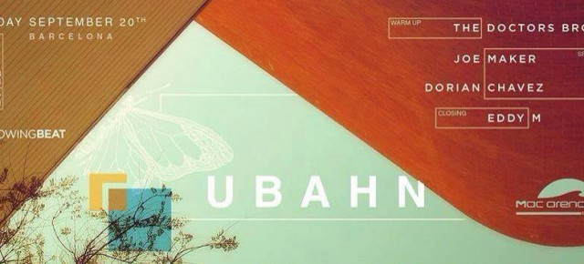 UBAHN @ MAC ARENA BEACH, SATURDAY SEPTEMBER 20TH