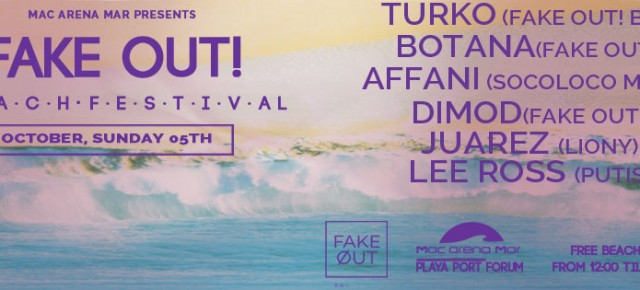 FAKE OUT! BEACH PARTY, OCTOBER SUNDAY 05TH