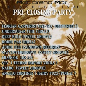 PRE-CLOSING PARTY @ MACARENA MAR, OCTOBER SATURDAY 18TH
